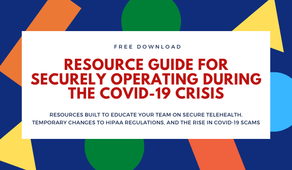 Click to download the free resource guide for securely operating during the Covid 19 crisis